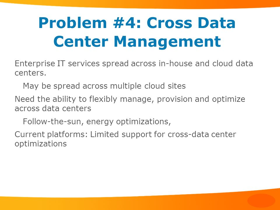 Problem #4: Cross Data Center Management