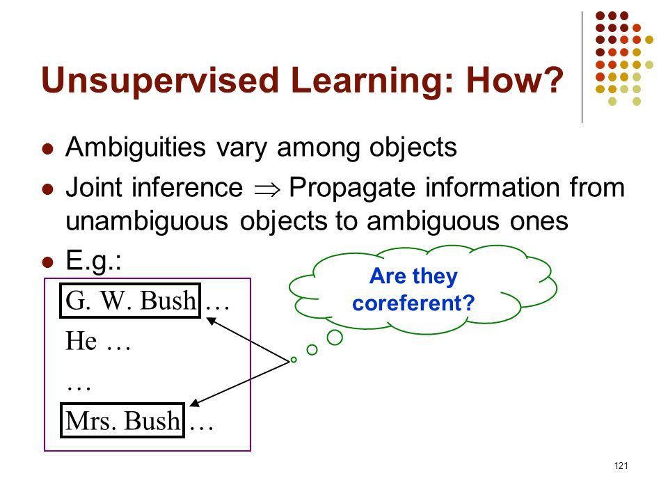 Unsupervised Learning: How