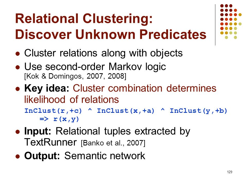 Relational Clustering: Discover Unknown Predicates
