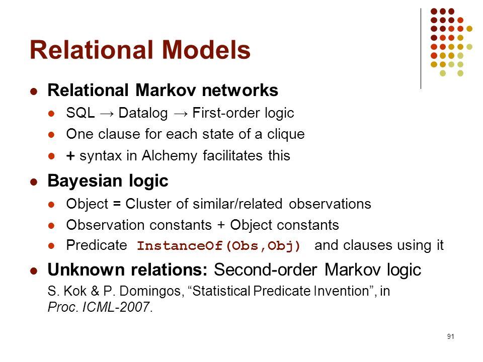 Relational Models Relational Markov networks Bayesian logic