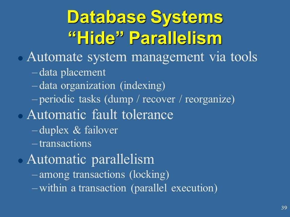 Database Systems Hide Parallelism