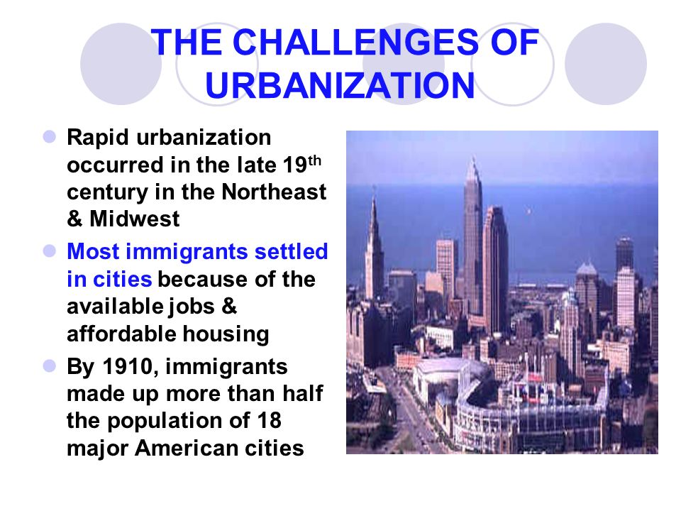 immigration industrial and urbanization in the late 19th and early 20th century Even as californians romanticized their state's 19th-century the early 20th century also saw large-scale agriculture, and integration into the united.