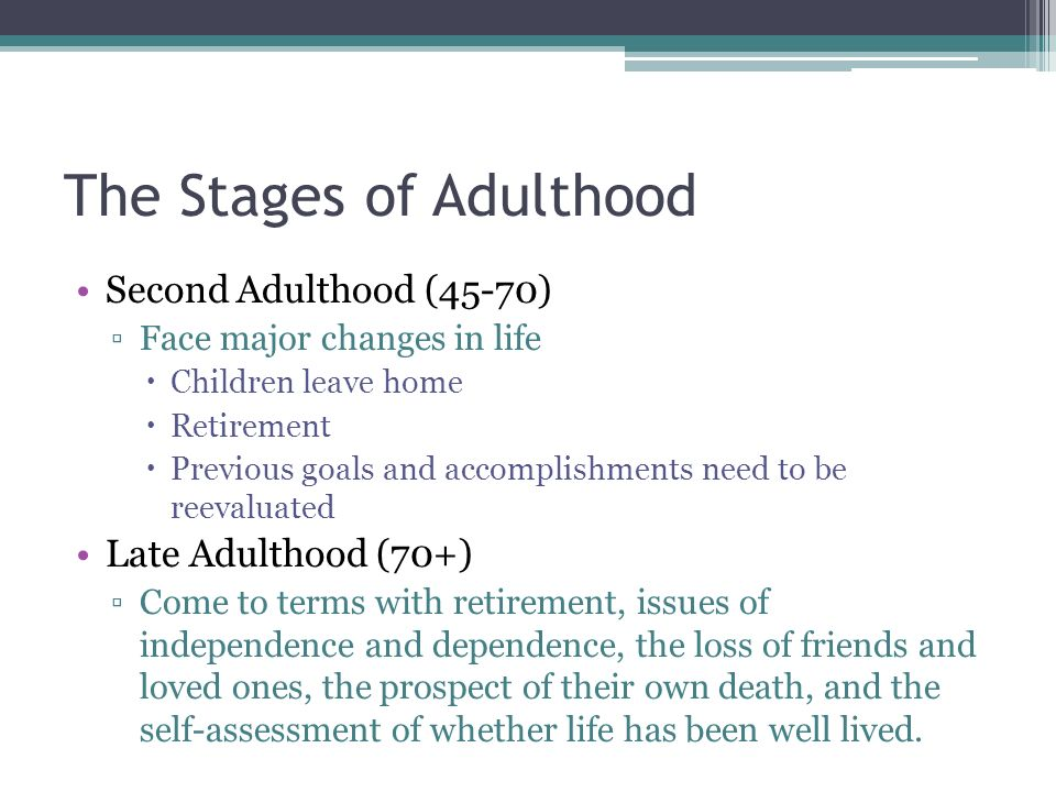 The Stages of Adulthood