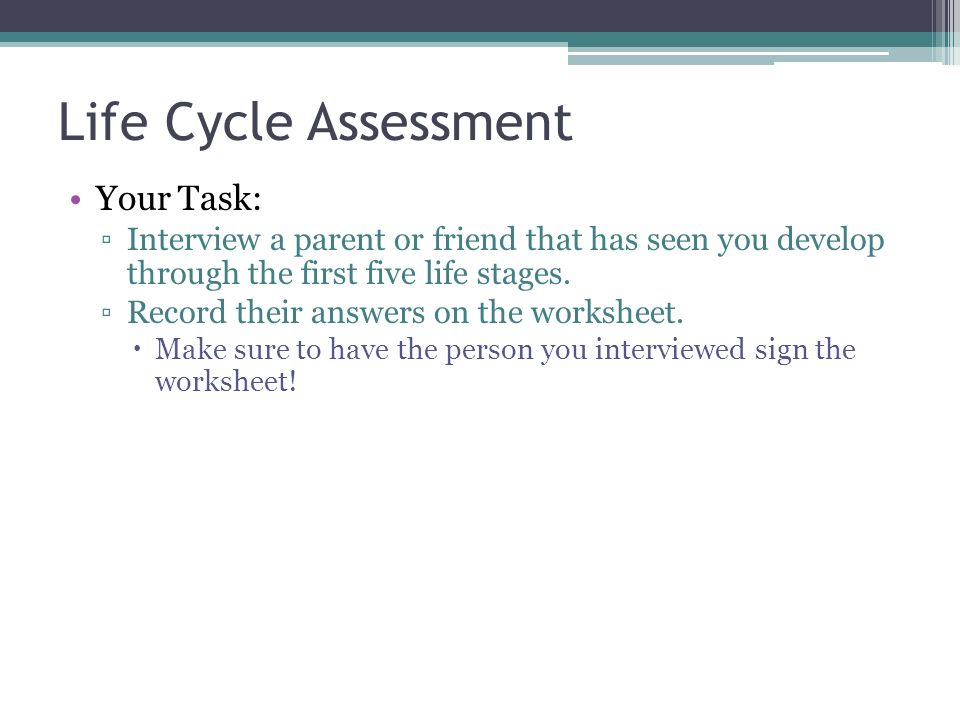 Life Cycle Assessment Your Task:
