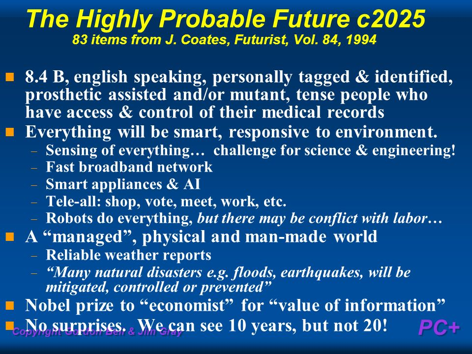 The Highly Probable Future c2025 83 items from J. Coates, Futurist, Vol. 84, 1994