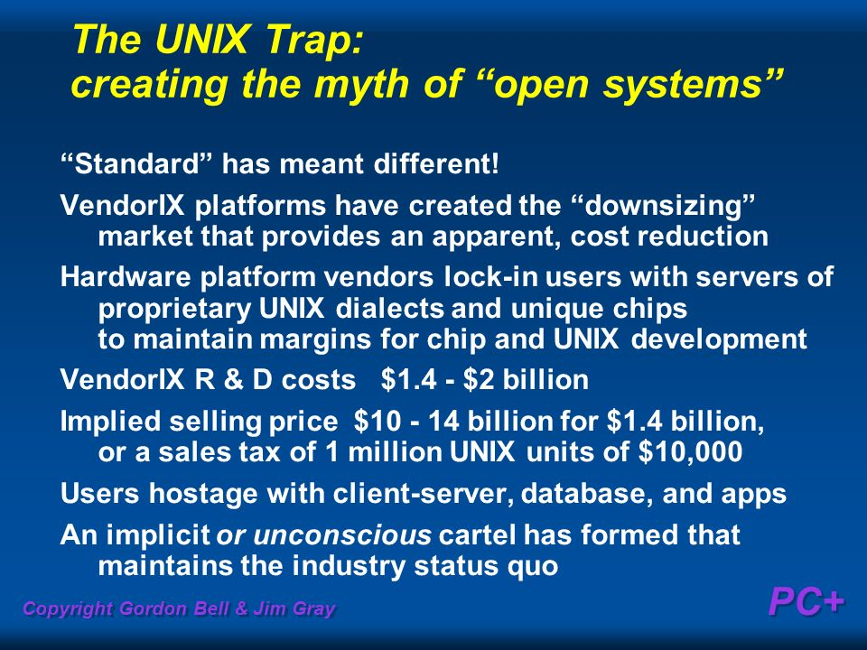 The UNIX Trap: creating the myth of open systems