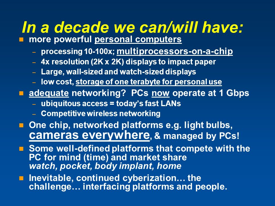 In a decade we can/will have: