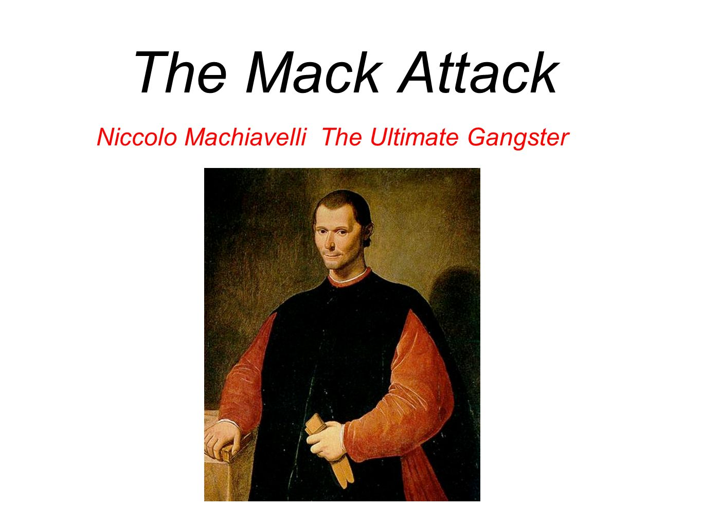 Machiavelli: Cruelty Well Used