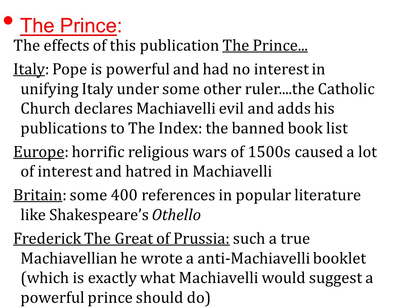"""machiavelli's condition of a good ruler The best quotes from niccolo machiavelli's 'the  method can remedy their condition with god  good friends if he has good troops"""" — niccolo machiavelli."""