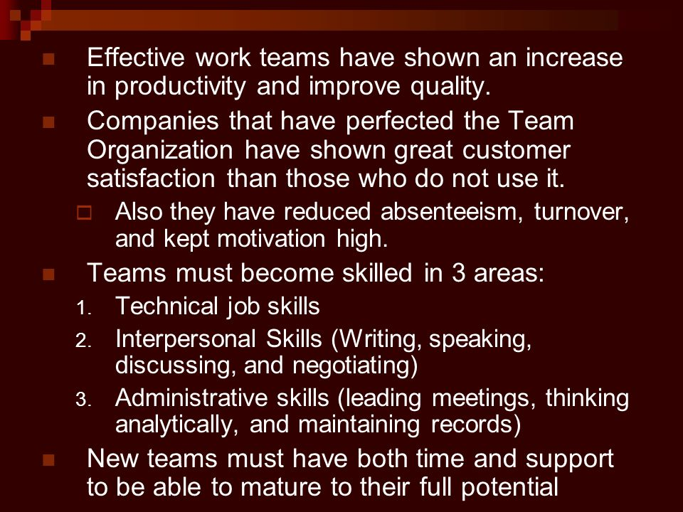 Teams must become skilled in 3 areas: