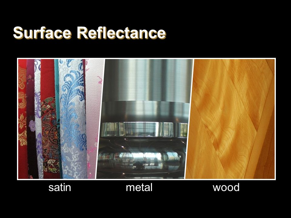 Surface Reflectance satin metal wood