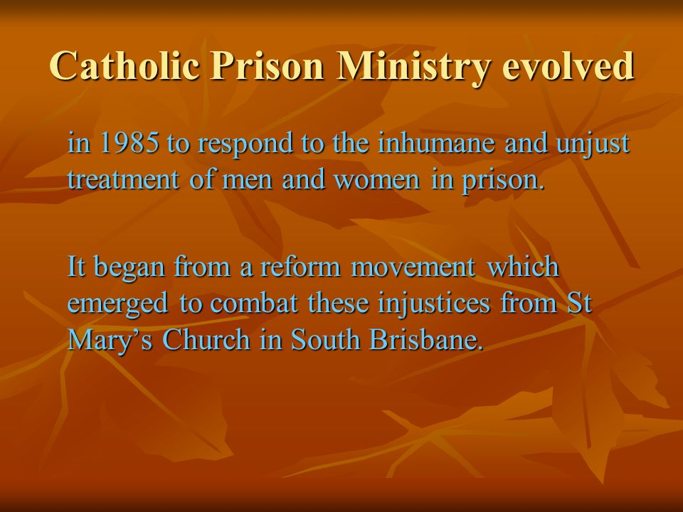 Catholic Prison Ministry evolved