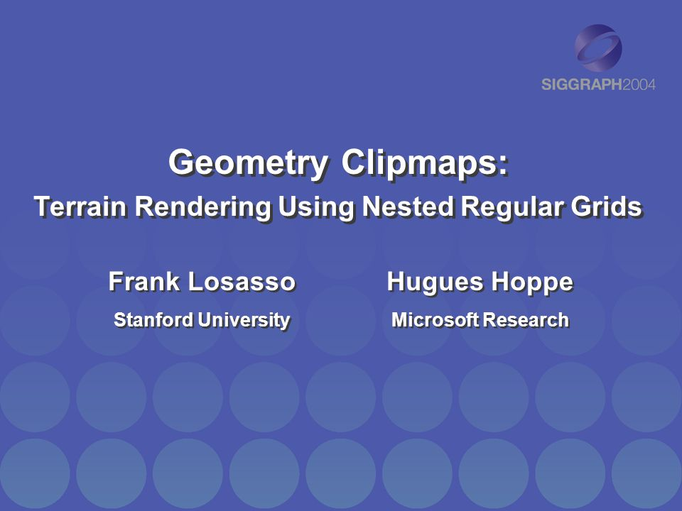 Geometry Clipmaps: Terrain Rendering Using Nested Regular Grids