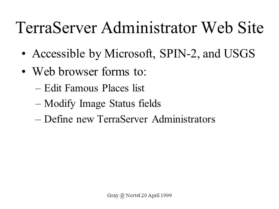 TerraServer Administrator Web Site