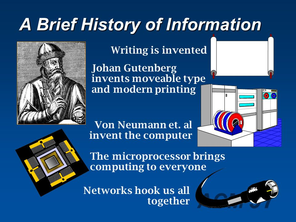 A Brief History of Information