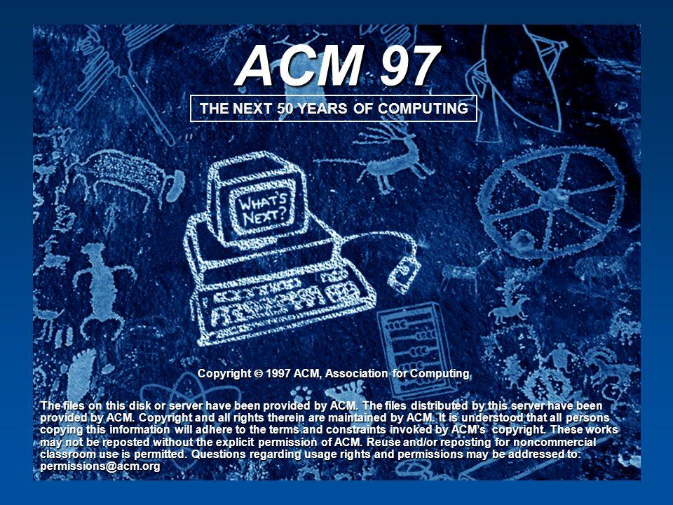 ACM 97 Copyright  1997 ACM, Association for Computing