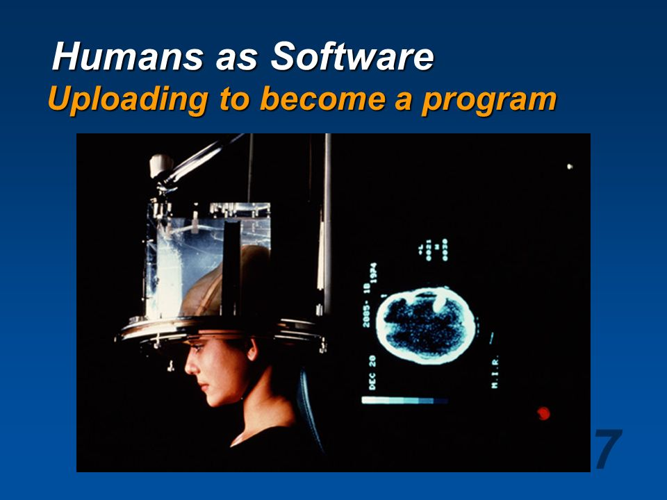 Humans as Software Uploading to become a program