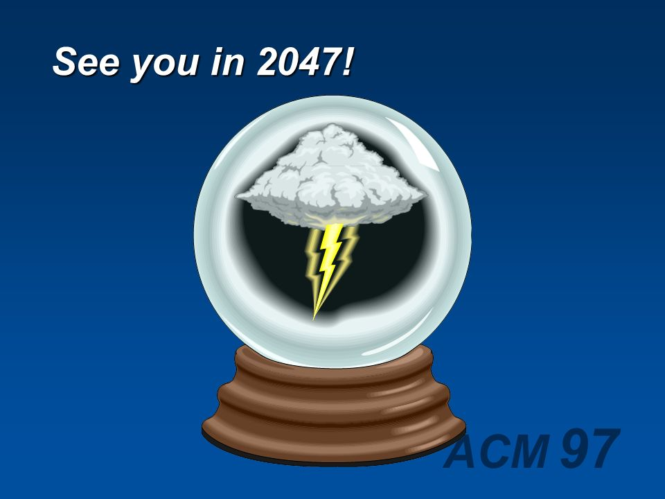 See you in 2047!