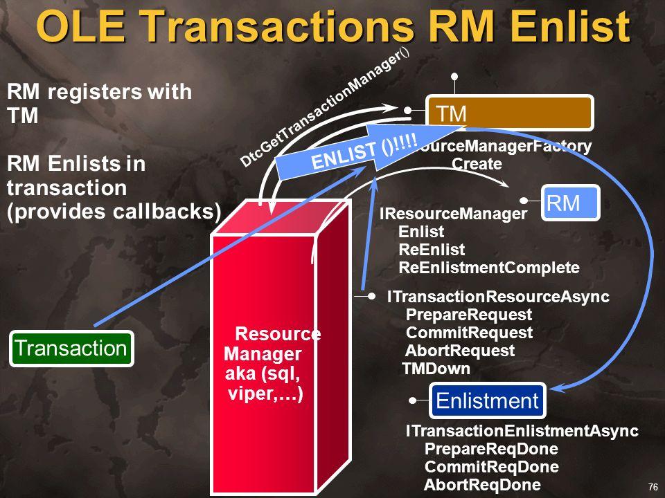 OLE Transactions RM Enlist