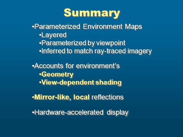 Summary Parameterized Environment Maps Accounts for environment's