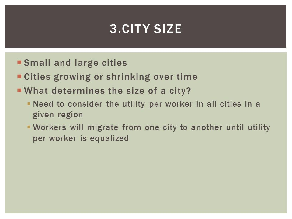3.City Size Small and large cities