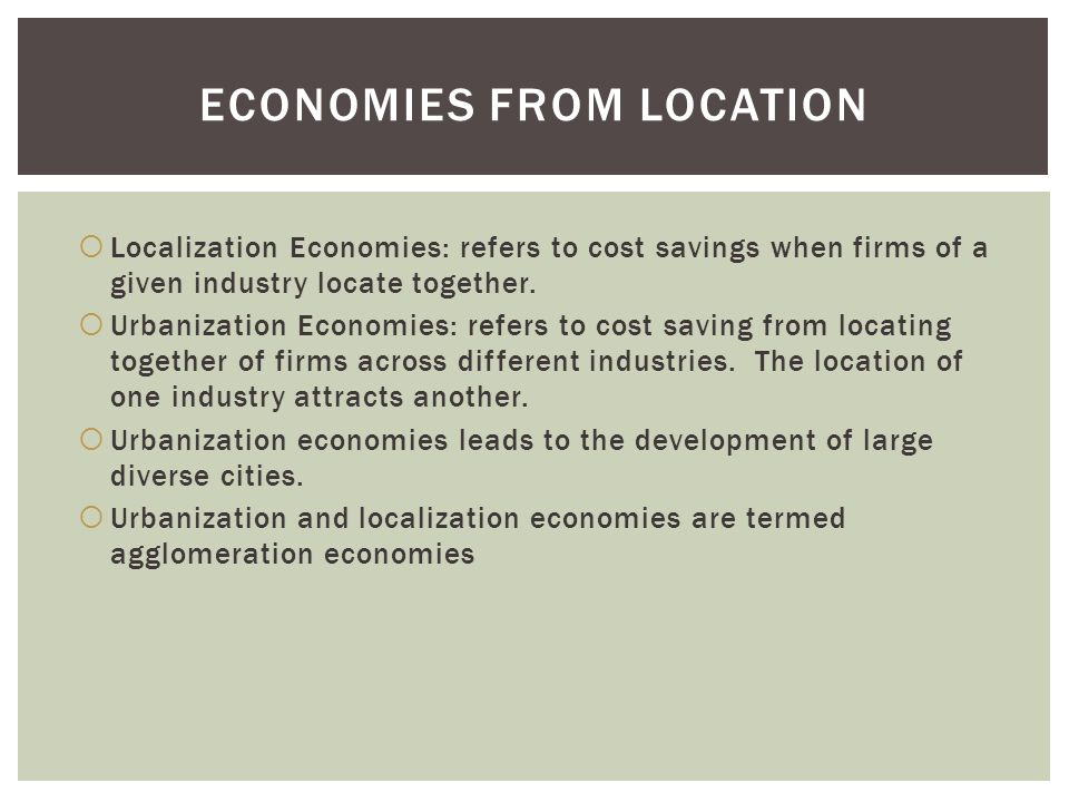 Economies from Location