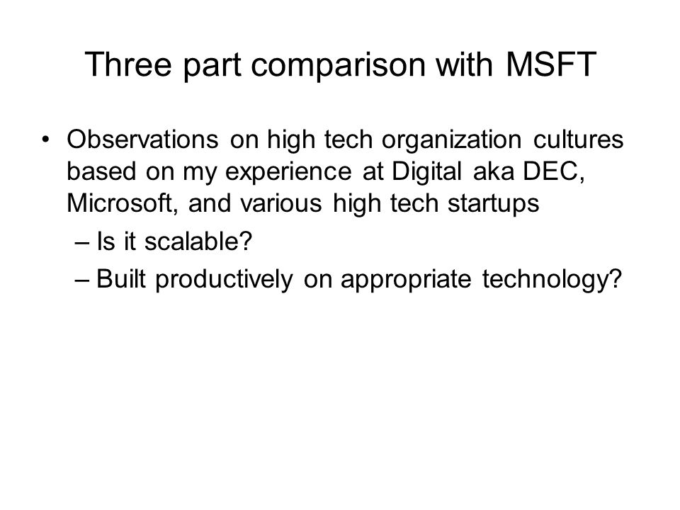 Three part comparison with MSFT