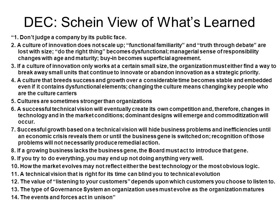 DEC: Schein View of What's Learned