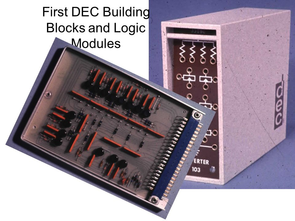 First DEC Building Blocks and Logic Modules