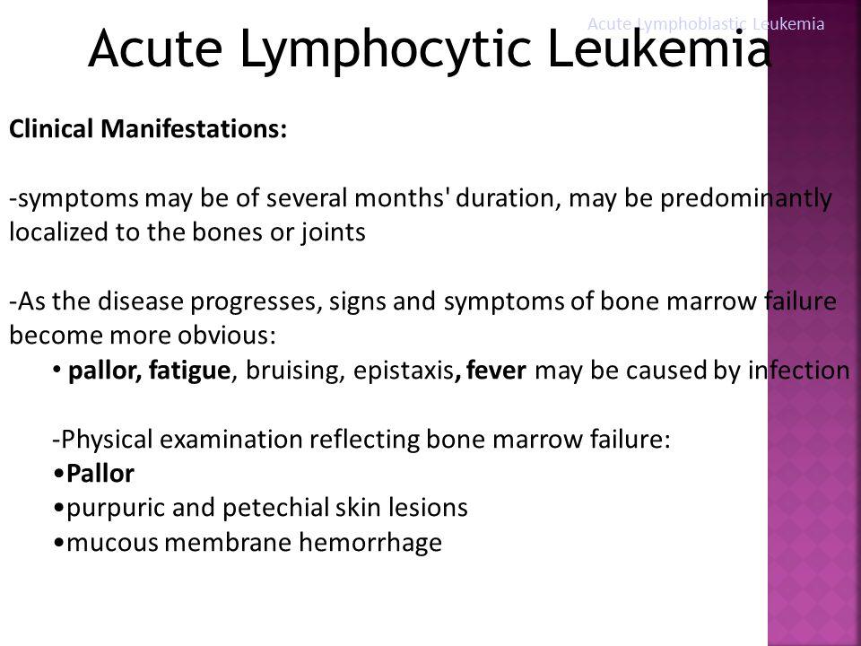 University of Santo Tomas Hospital Department of ... Acute Lymphoblastic Leukemia Symptoms