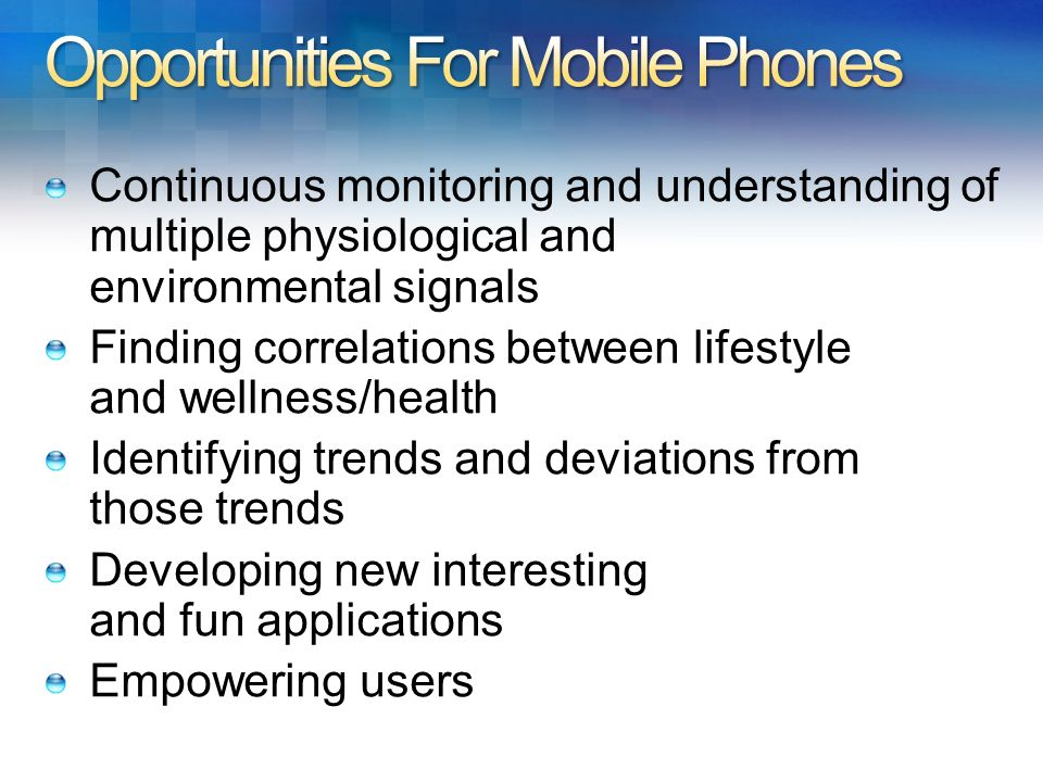 Opportunities For Mobile Phones