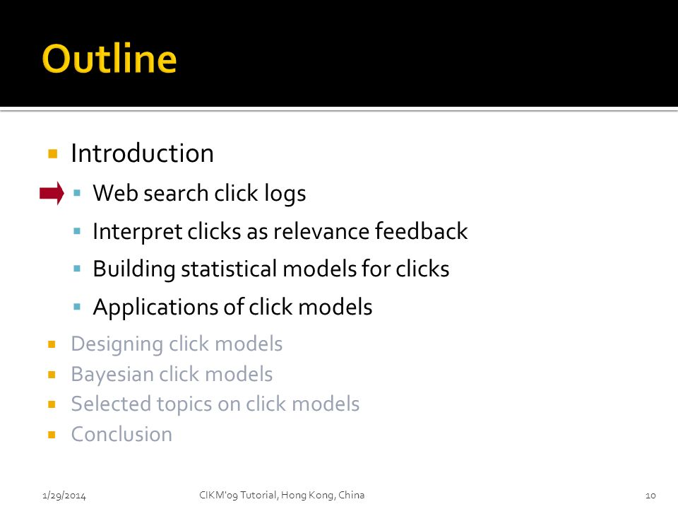 Outline Introduction Web search click logs