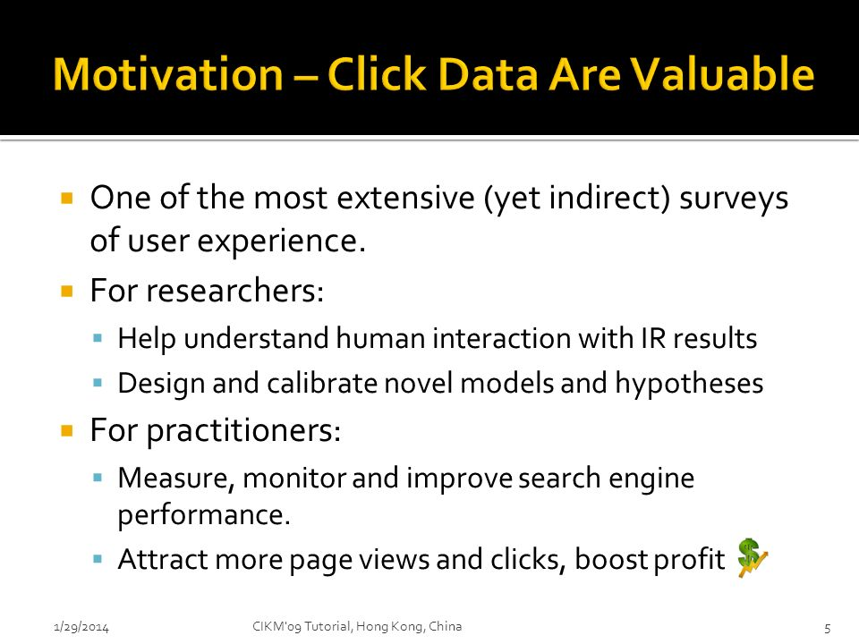 Motivation – Click Data Are Valuable