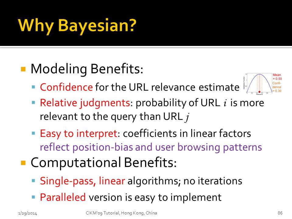 Why Bayesian Modeling Benefits: Computational Benefits: