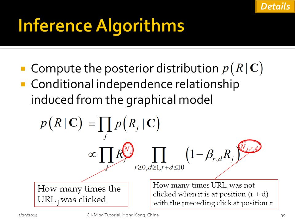Inference Algorithms Compute the posterior distribution