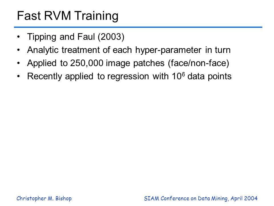 Fast RVM Training Tipping and Faul (2003)