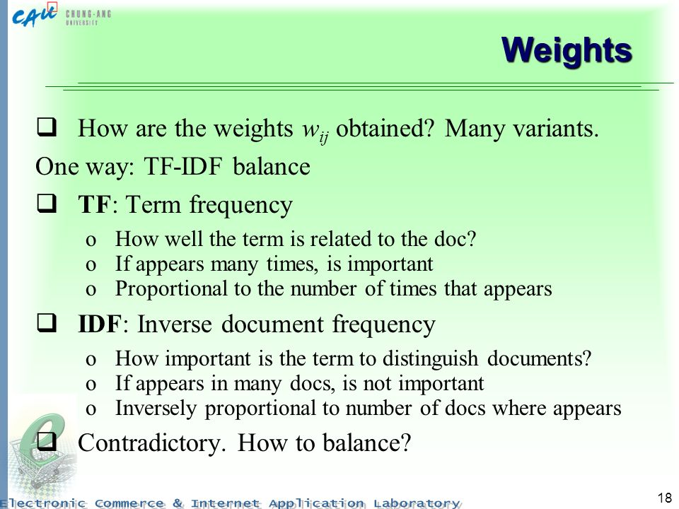 Weights How are the weights wij obtained Many variants.