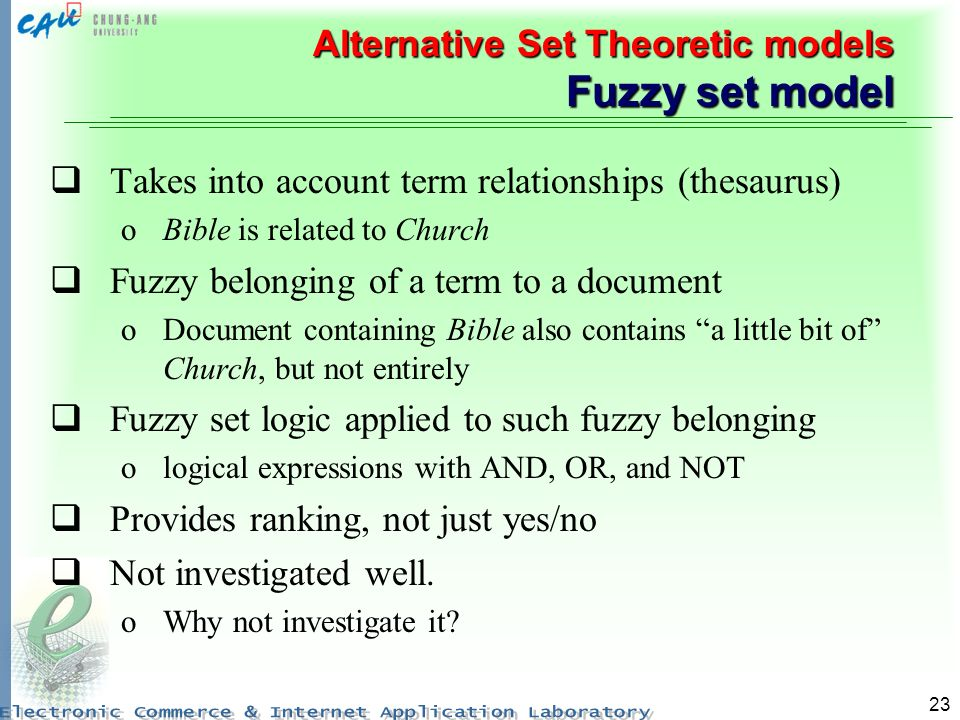 Alternative Set Theoretic models Fuzzy set model