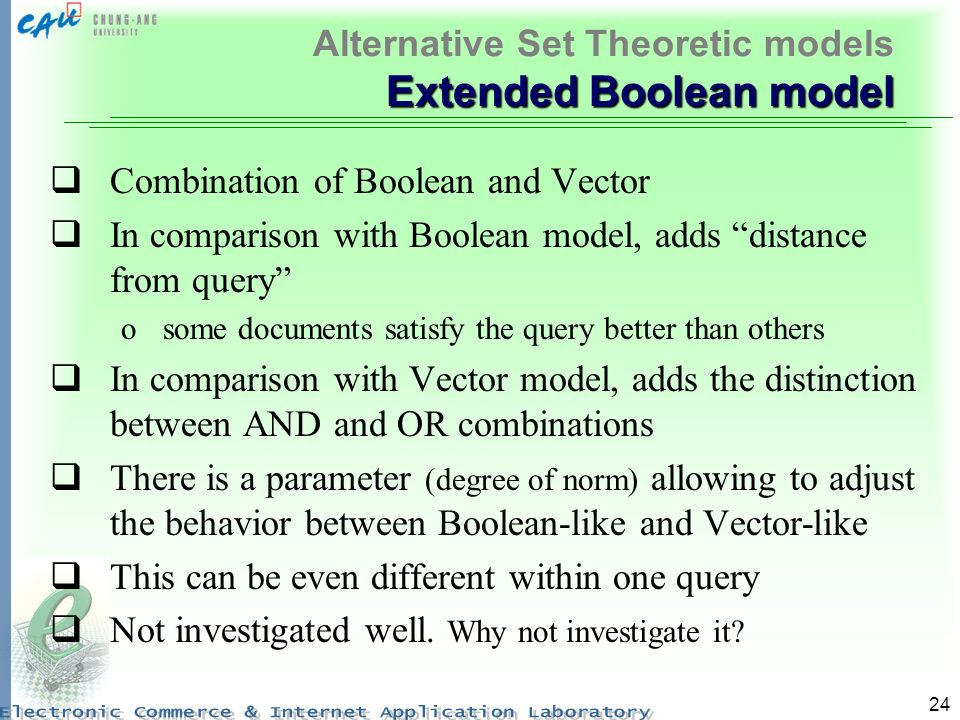 Alternative Set Theoretic models Extended Boolean model