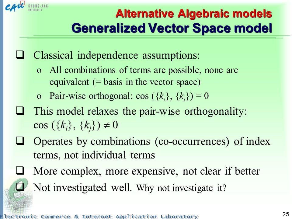 Alternative Algebraic models Generalized Vector Space model