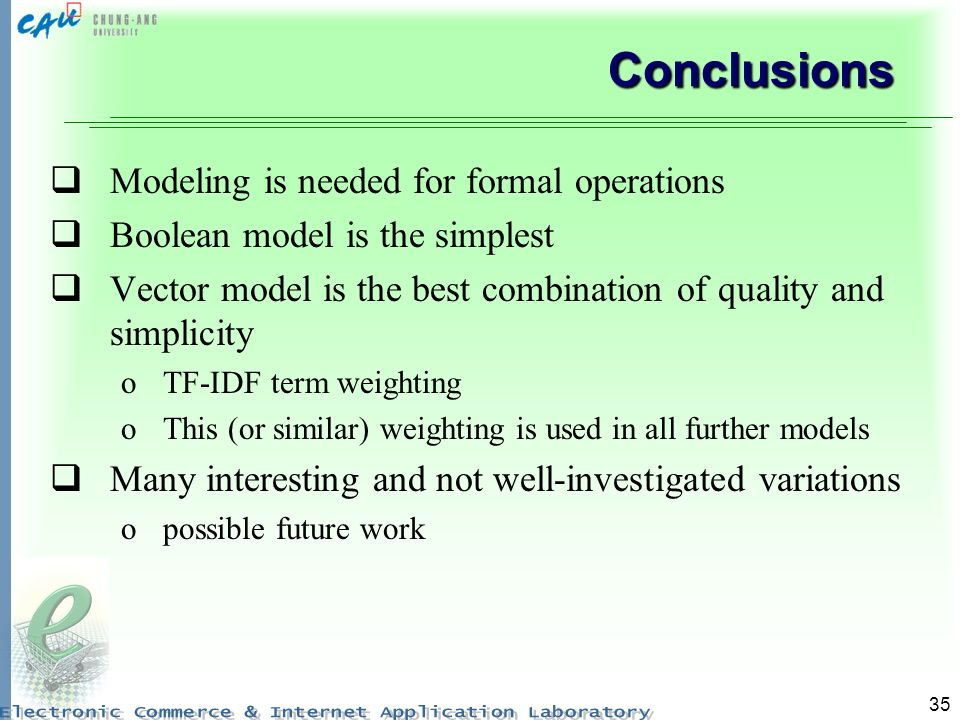 Conclusions Modeling is needed for formal operations