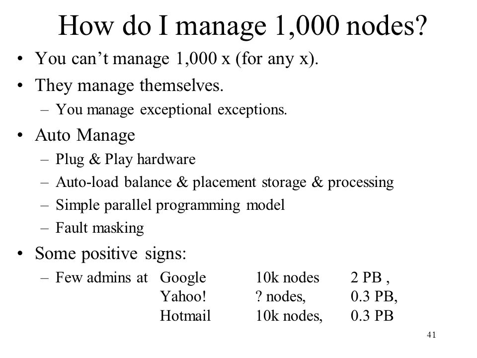 How do I manage 1,000 nodes You can't manage 1,000 x (for any x).