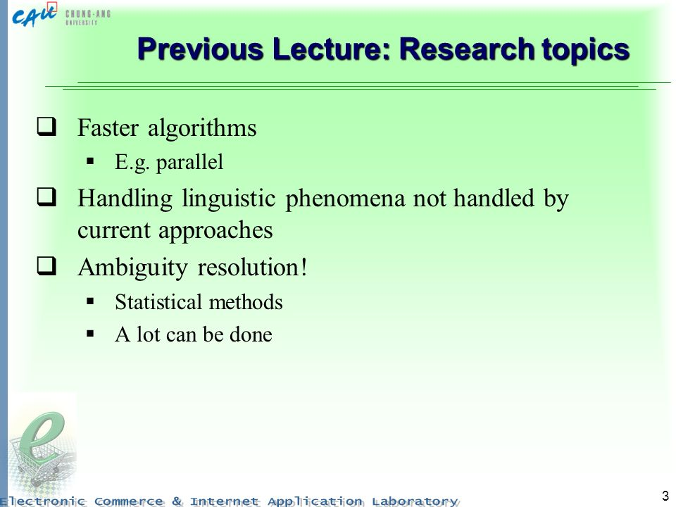 Previous Lecture: Research topics