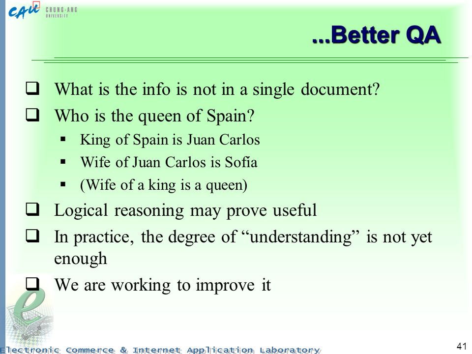 ...Better QA What is the info is not in a single document
