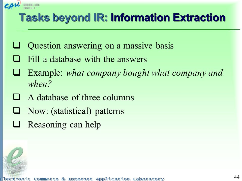 Tasks beyond IR: Information Extraction