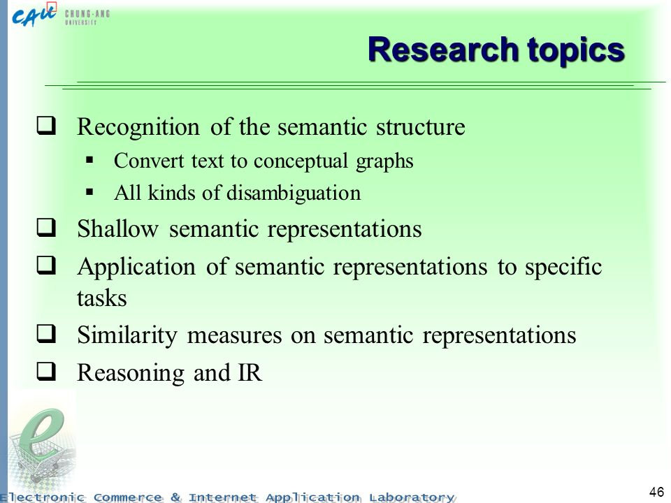 Research topics Recognition of the semantic structure