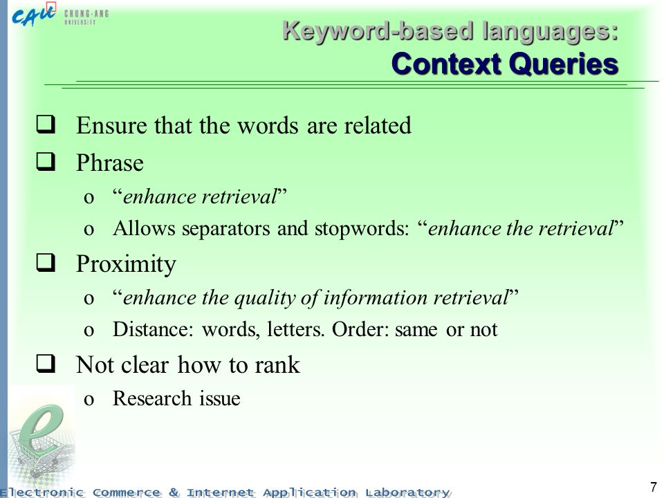 Keyword-based languages: Context Queries