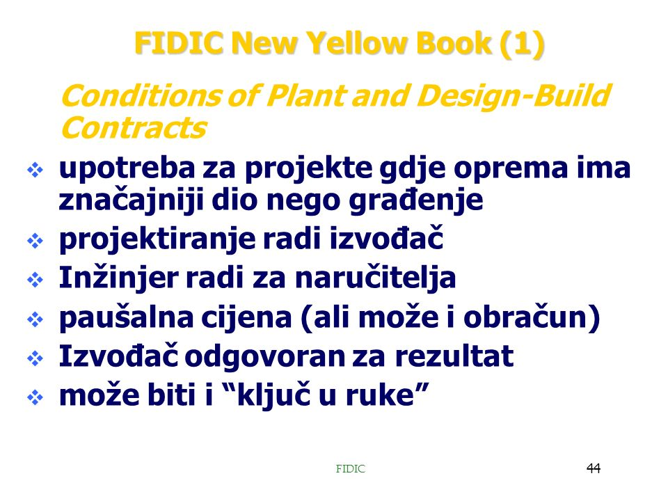 article on fidic silver book In fact, large parts of a fidic contract would be void under the german agb-recht, particularly in the case of the yellow book and the silver book.