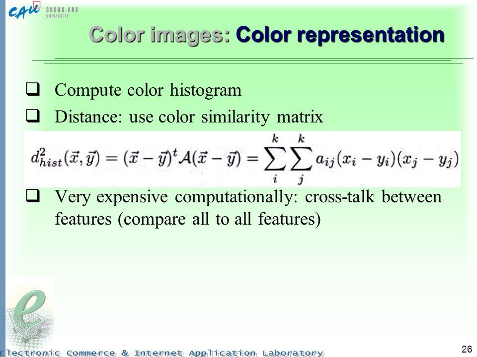 Color images: Color representation