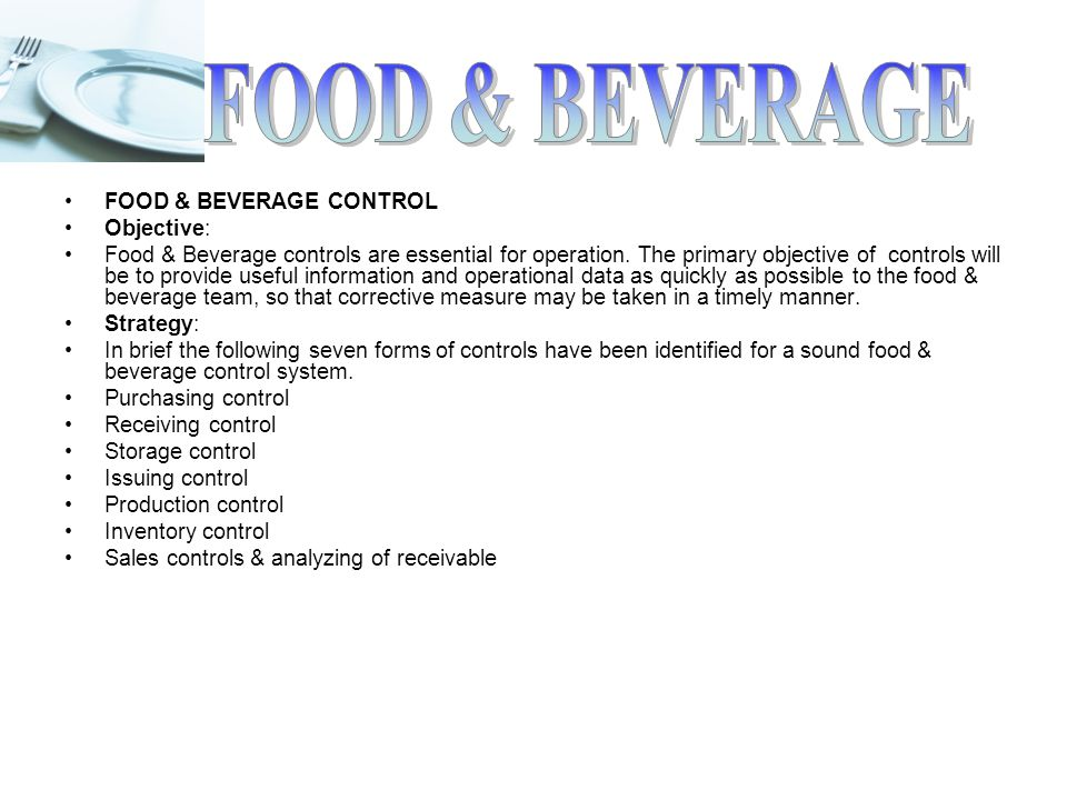 objectives of food and beverage control system